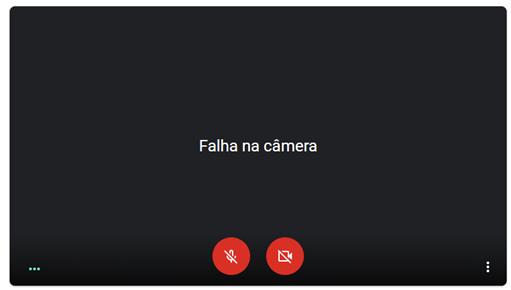 Erro Falha na Câmera – Google Meet